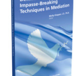 Book | Definitive Creative Impasse-Breaking Techniques in Mediation