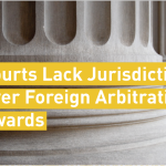 Fifth Circuit: Courts Lack Jurisdiction Over Foreign Arbitration Awards