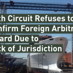 Fifth Circuit Refuses to Confirm Foreign Arbitral Award Due to Lack of Jurisdiction